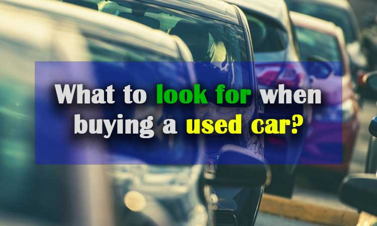 What-to-look-for-when-buying-a-used-car
